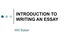 INTRODUCTION_TO_WRITING_AN_ESSAYv2.ppt